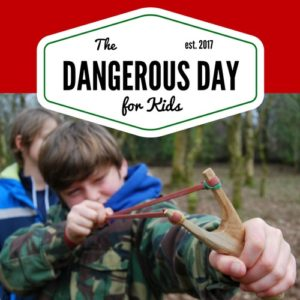 The Dangerous Day for Kids (Swansea) – SOLD OUT!