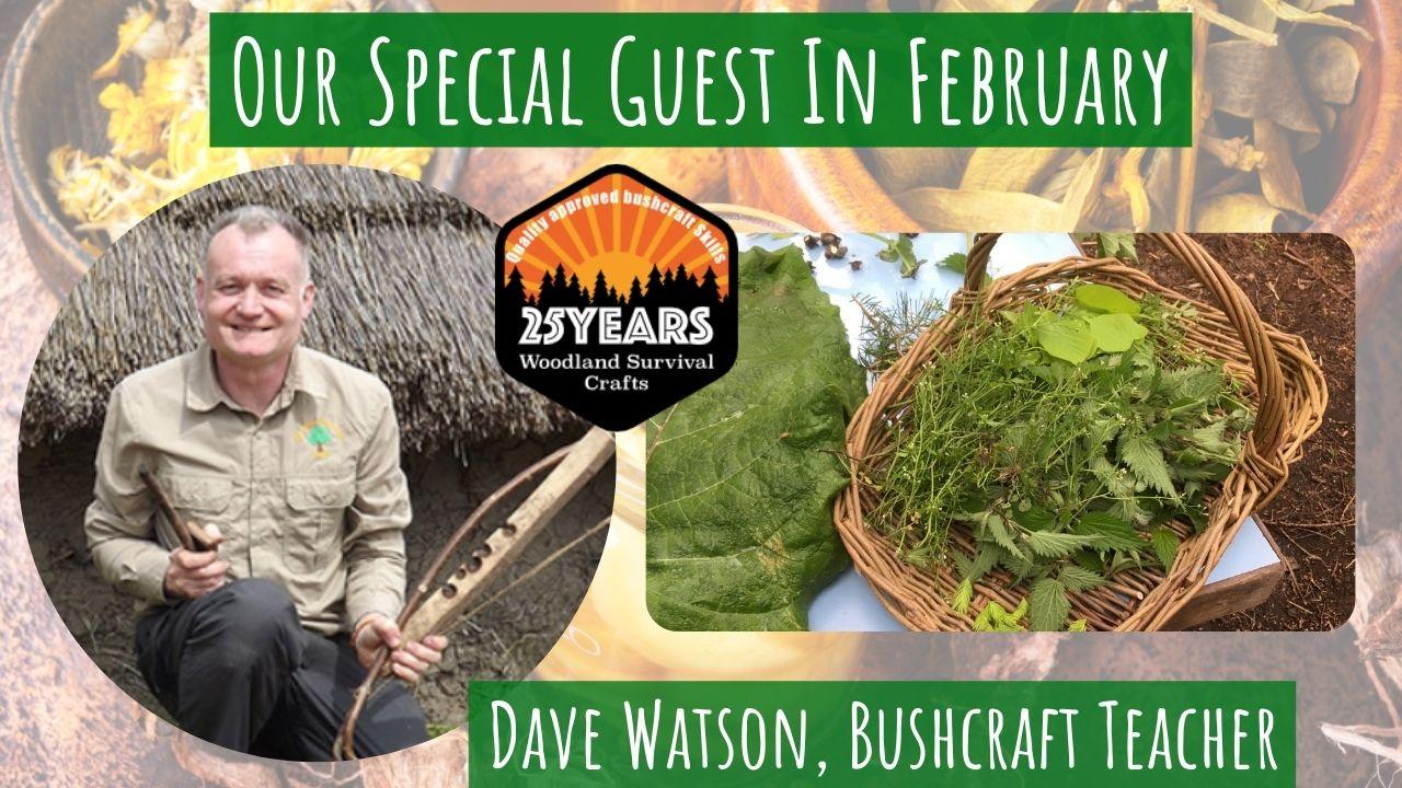 dave watson - bushcraft teacher & forager