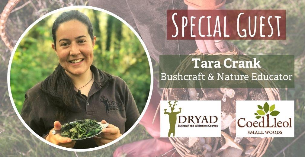 special guest - tara crank - bushcraft & nature educator